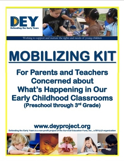 DEY Mobilization Kit for Parents and Teachers Concerned  about What's Happening in Our Early Childhood Classrooms Preschool - Grade 3