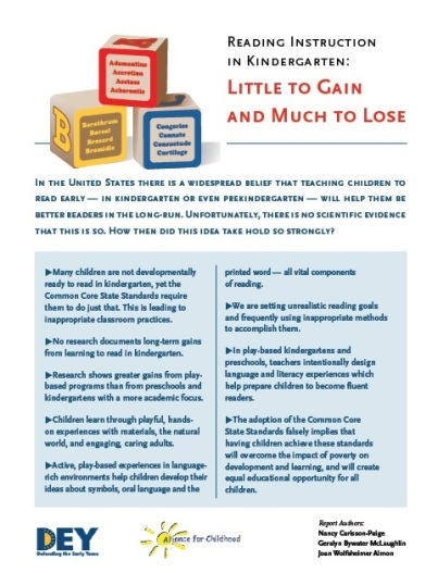 Reading Instruction in Kindergarten: Little to Gain and Much to Lose